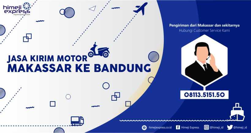 Jasa Kirim Motor Makassar-Bandung yang Murah