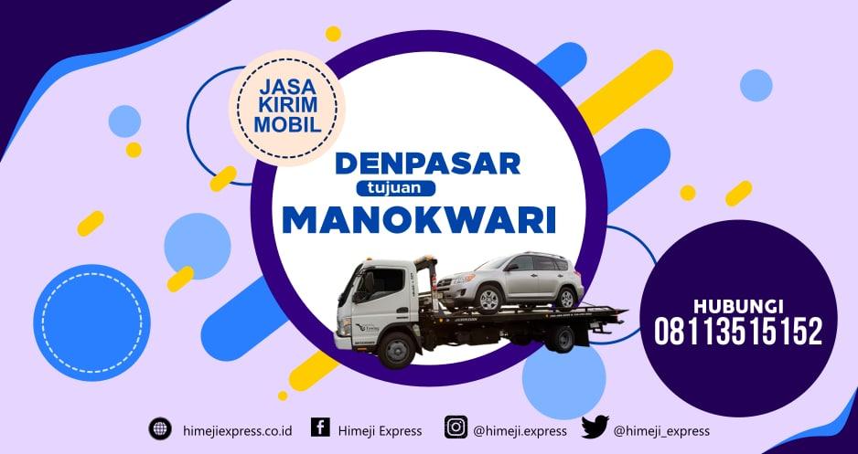 Jasa_Kirim_Mobil_Denpasar_tujuan_Manokwari