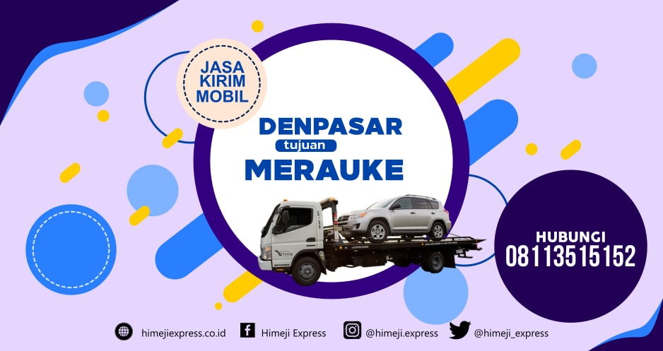 Jasa_Kirim_Mobil_Denpasar_tujuan_Merauke